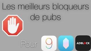 Les meilleurs bloqueurs de pubs pour iOS 9 !