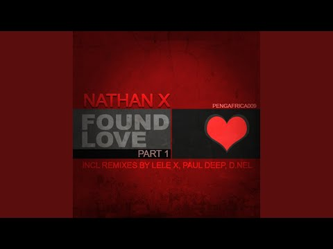 Found Love (Lele X's Deeper Mix)