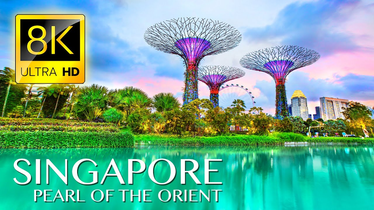 8K SINGAPORE: Pearl of the Orient • Beautiful Scenery, Relaxing Music & Nature Sounds