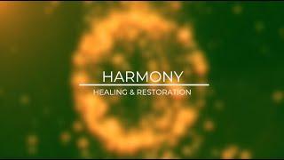 HARMONY: HEALING & RESTORATION