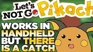 Let's GO Pikachu Works in Handheld BUT THERE IS A CATCH | Austin John Plays