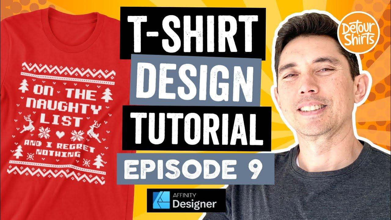 Ugly Christmas Sweater Design | T-Shirt Design Tutorial Episode 9 Using Affinity Designer