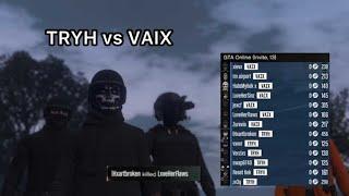 TRYH Vs VAIX (crew War) LxveHerFlaws Crew