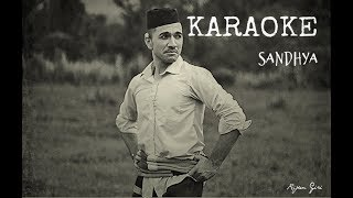 SANDHYA by Rijan Giri - Sing Along KARAOKE -