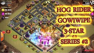 Hog rider attack strategy - combo with gowiwi 3 star maxed town hall 10 episode 2