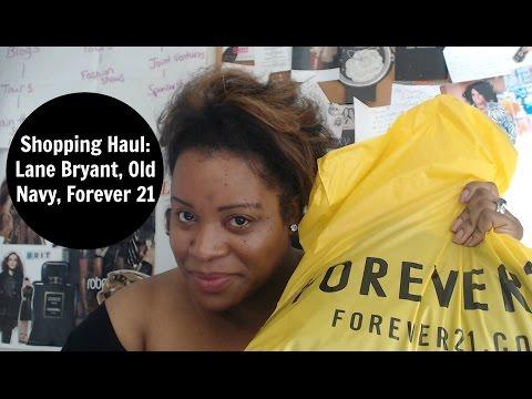 Shopping haul: Lane Bryant, Forever 21, Old Navy