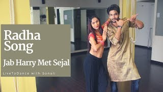 Radha Song | Jab Harry Met Sejal | #BFUNKRADHA | Bollywood Dance | LiveToDance with Sonali