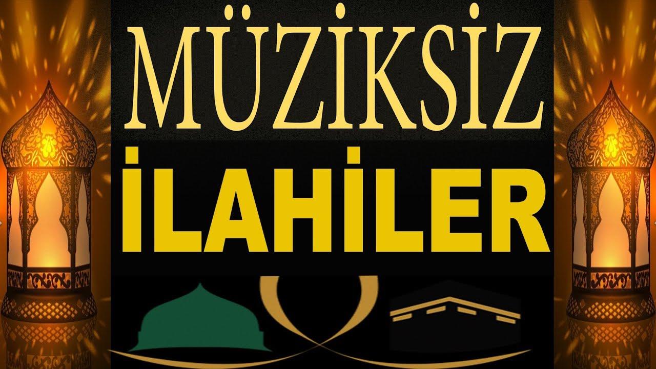 Download En Güzel Müziksiz İlahiler   2018 - 2019 Gönülden Gönüle Müziksiz İlahiler