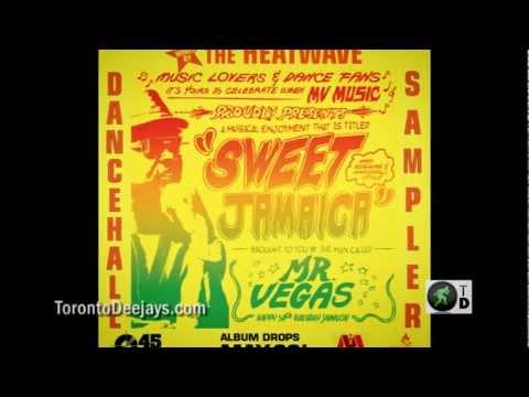 Mr Vegas Sweet Jamaica DANCEHALL Album Sampler (Mix by The HeatWave) TD