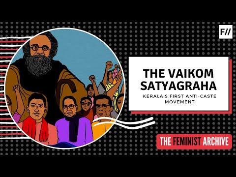 The Vaikom Satyagraha:  Kerala's First Anti-Caste Movement   #DalitHistoryMonth