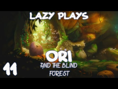 Lazy Play's - Ori and the Blind Forest - Part 11 - Finale
