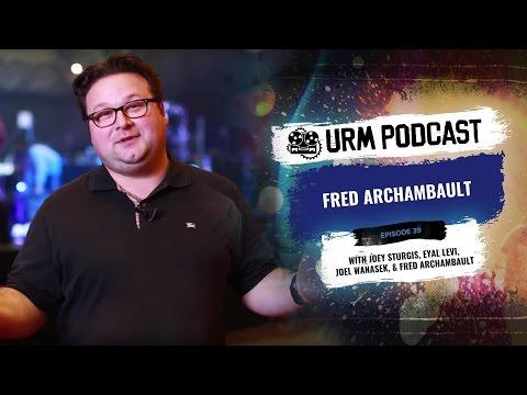 URM Podcast EP39 | Fred Archambault