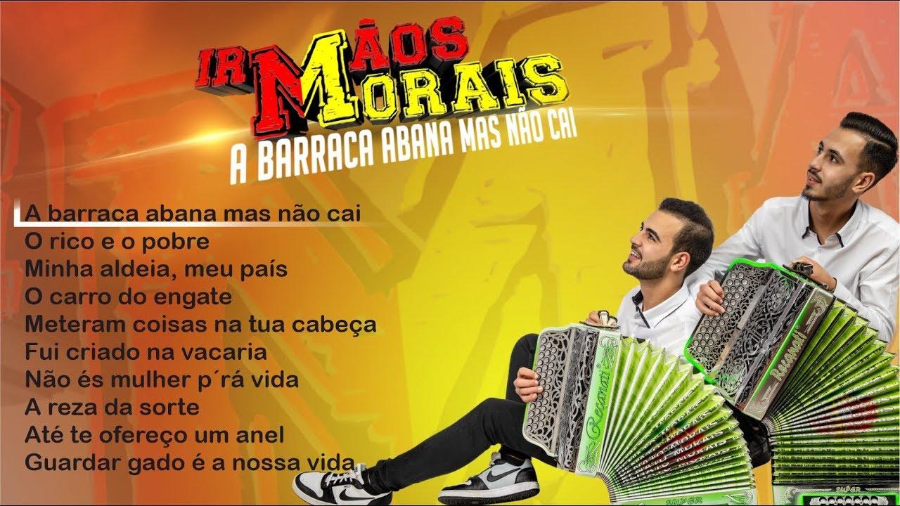 Download Irmãos Morais - A barraca abana mas não cai (Full album)