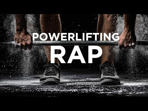Emotional Powerlifting Rap