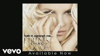 Baixar - Britney Spears Hold It Against Me Audio Grátis