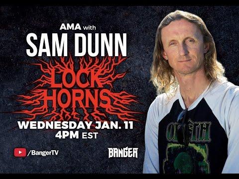 LOCK HORNS: Sam Dunn A.M.A.
