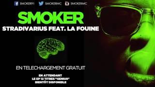Smoker - Stradivarius Feat. La Fouine (Mixtape en téléchargement Gratuit)