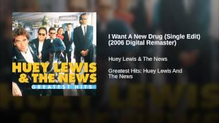 I Want A New Drug (Single Edit) (2006 Digital Remaster)