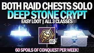 How To Get Both Raid Chests Solo & Easy - Deep Stone Crypt (All 3 Characters) [Destiny 2]