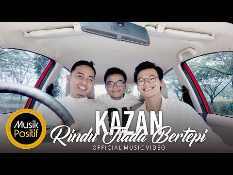 KAZAN - Rindu Tiada Bertepi (Official Music Video)