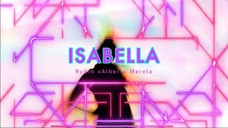 Isabella | Rydim x Alberto Merelo | 2019 Official | Reggaeton français