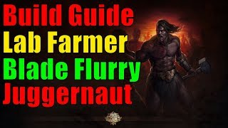 [3.2 HC] Blade Flurry Juggernaut - Build Guide - Lab Farmer (inkl. Run) - Path of Exile Abyss german