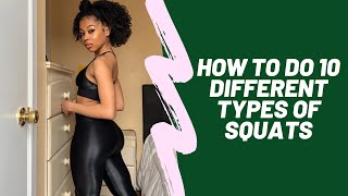 HOW TO: 10 DIFFERENT SQUATS | CLEOPATRA LEE