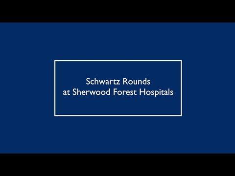 Schwartz Rounds  Sherwood Forest Hospitals