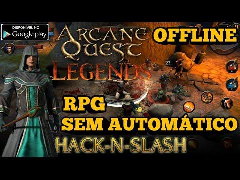SAIU! RPG OFFLINE SEM AUTOMÁTICO | ARCANE QUEST LEGENDS | HACK N SLASH SUPER LEVE! JÁ NA PLAY STORE