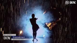 BiXX- Empowerment Music Video Final
