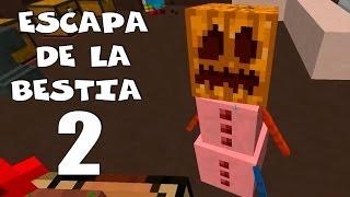 """sTaXx!! MI SALVADOR!!""   ESCAPA DE LA BESTIA 2   Olimpocraft Server"
