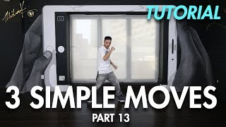 3 Simple Dance Moves for Beginners - Part 13 (Hip Hop Dance Moves Tutorial) | Mihran Kirakosian