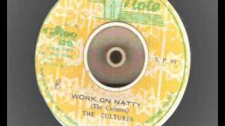 the cultures  -  Work On Natty extended with Natty Dub high note records 1978  roots reggae