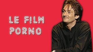 Pierre Palmade - Le film porno