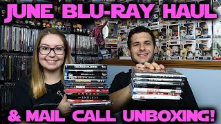 June 2018 Blu-ray Haul // Mail Call Unboxing!!