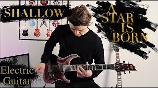 Shallow Chill Electric Guitar Cover - Lady Gaga, Bradley Cooper A Star Is Born.mp3