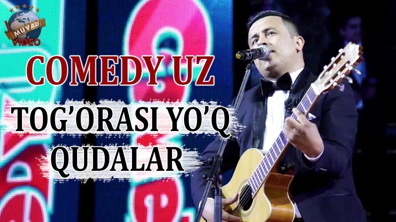 Comedy Uz - Tog`orasi yo`q qudalar!