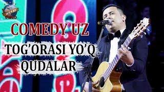 Comedy Uz Tog Orasi Yo Q Qudalar