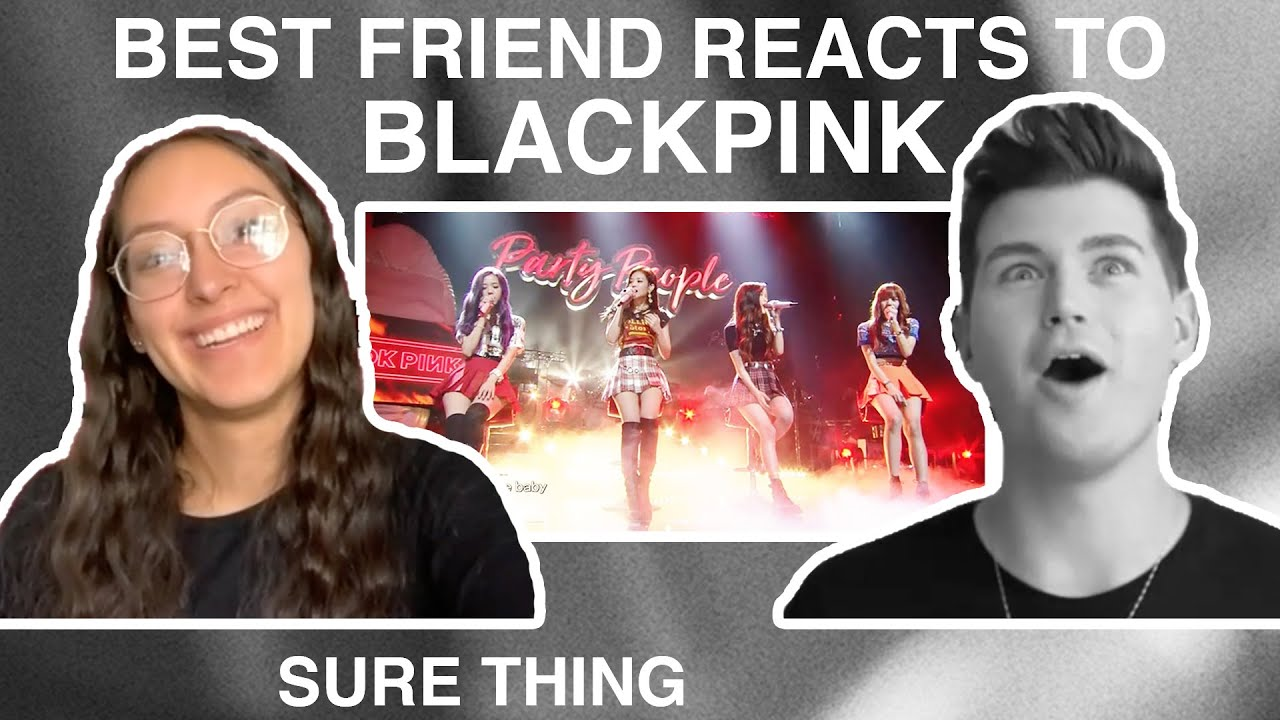 HER 1ST TIME REACTING TO 'SURE THING' COVER BY BLACKPINK   TURNING MY BEST FRIEND INTO A BLINK EP.17