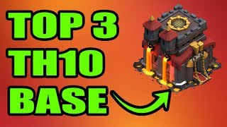 TOP 3 TH10 FARMING BASE 2018  with REPLAYS #1 | CLASH OF CLANS