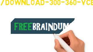 Pass Your Cisco 300-360 Eaxm With Freebraindumps.co