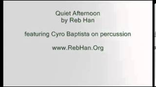 Quiet Afternoon - Brazilian flavored smooth jazz (featuring Cyro Baptista)