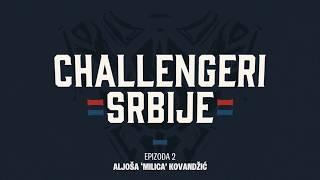 Challengeri Srbije Epizoda #2: Milica
