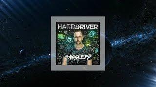Hard Driver - #NOSLEEP (Full Album) [HQ]
