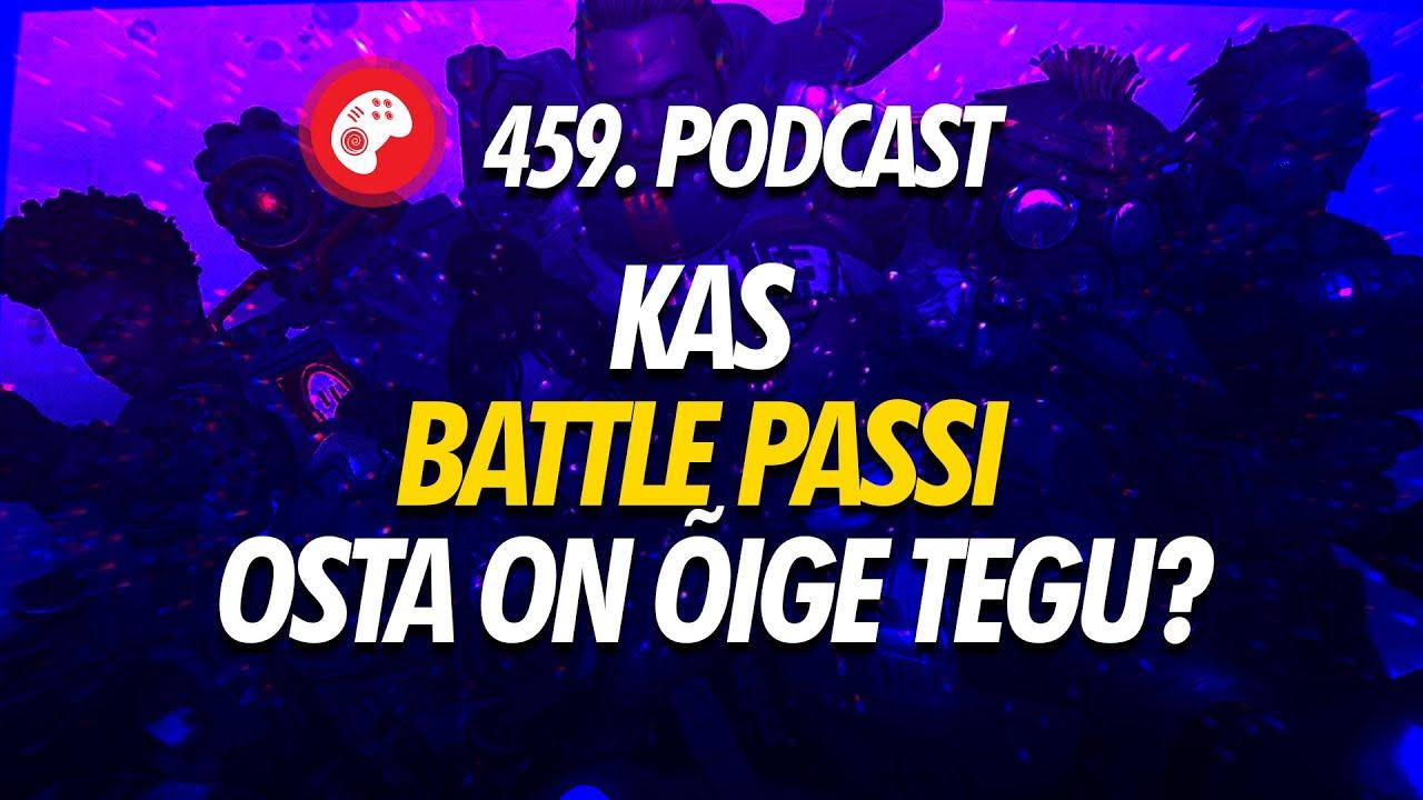 459. saade: kas Battle Passi osta on õige tegu?