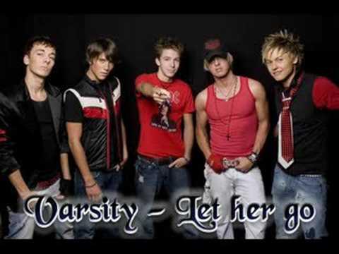 Varsity - Let her go