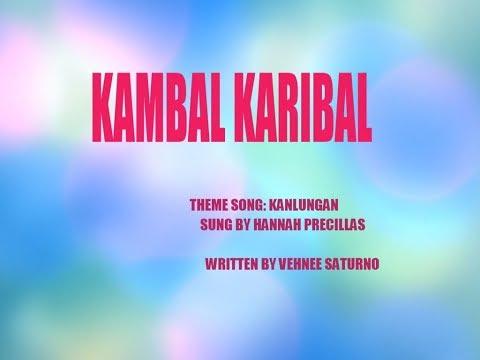 KANLUNGAN LYRICS | KAMBAL KARIBAL THEME SONG