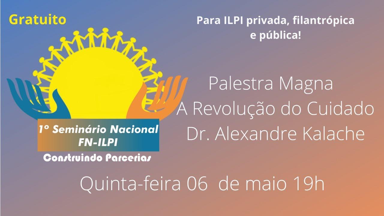 A Revolução do Cuidado - Dr Alexandre Kalache