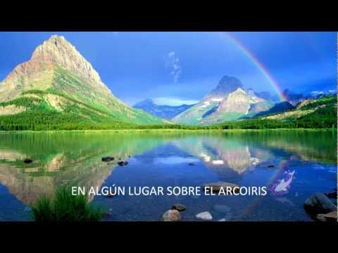 SOMEWHERE OVER THE RAINBOW - letra en español
