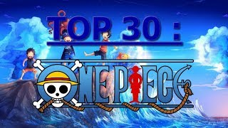 Top 30 des meilleurs moments de One Piece